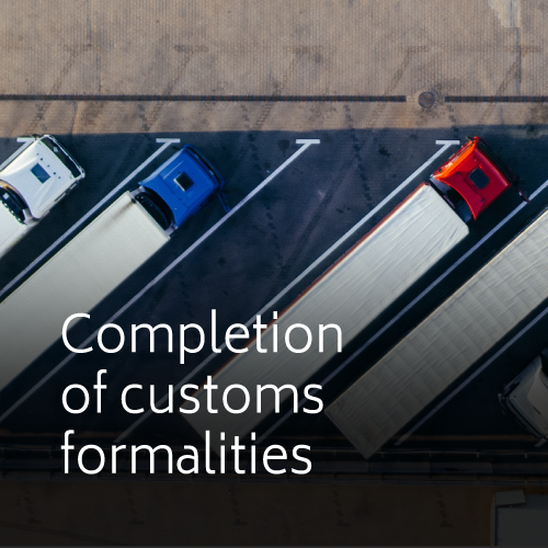 Completion of customs formalities